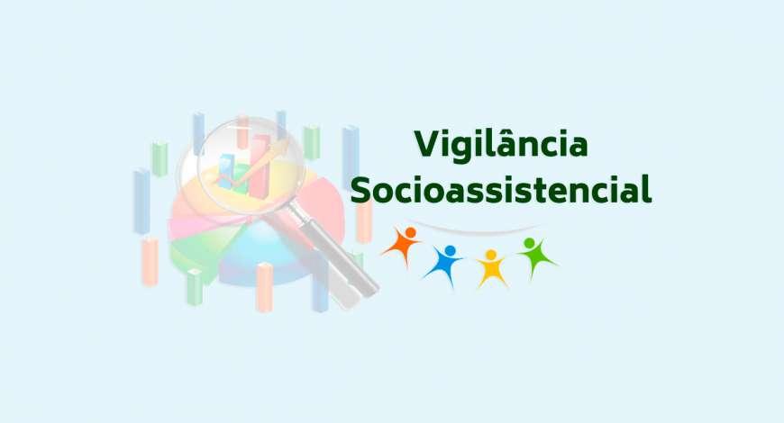 Capacitação em Vigilância Socioassistencial